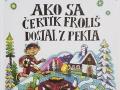 2012_ako_sa_čertík_froliš_dostal_z_pekla